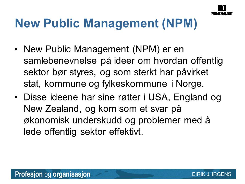 New Public Management (NPM)