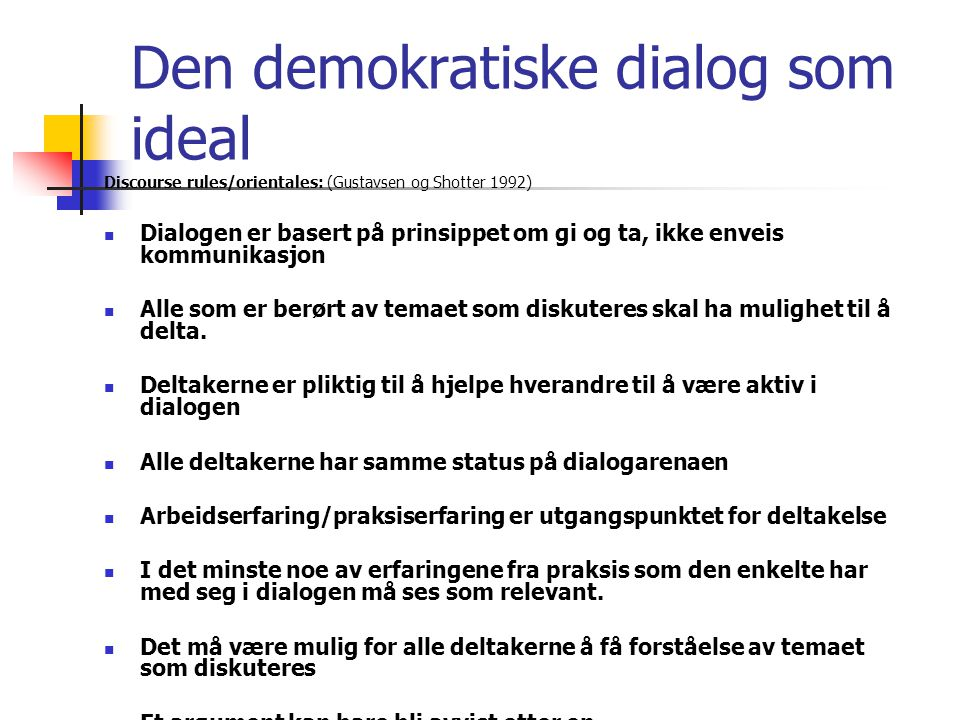 Den demokratiske dialog som ideal