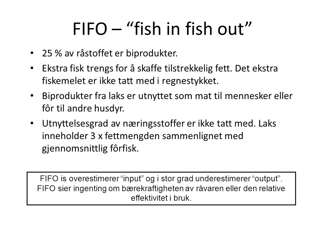 FIFO – fish in fish out