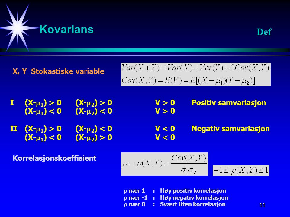 Kovarians Def X, Y Stokastiske variable