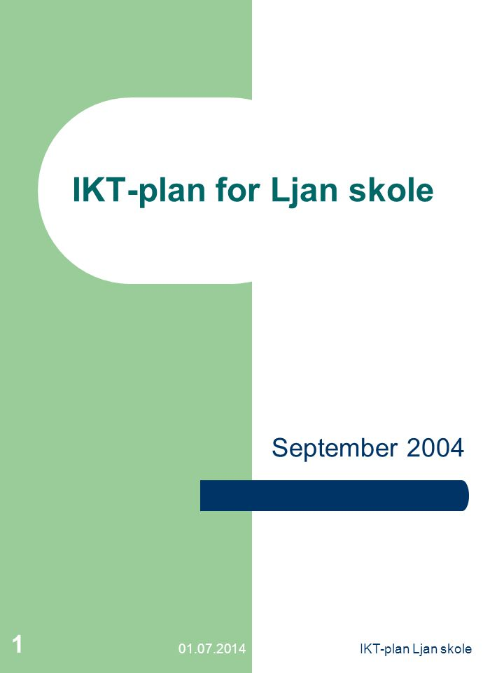 IKT-plan for Ljan skole