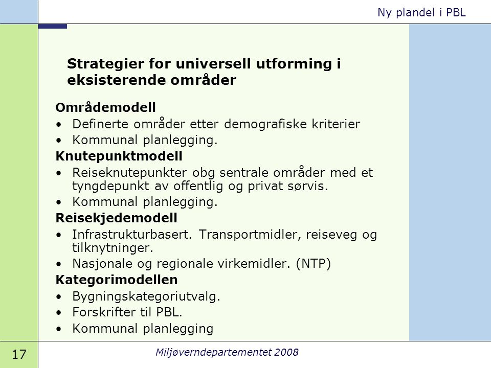 Strategier for universell utforming i eksisterende områder