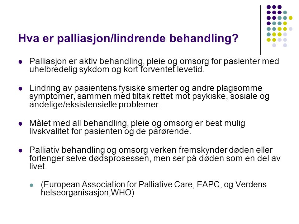 palliativ behandling og pleie
