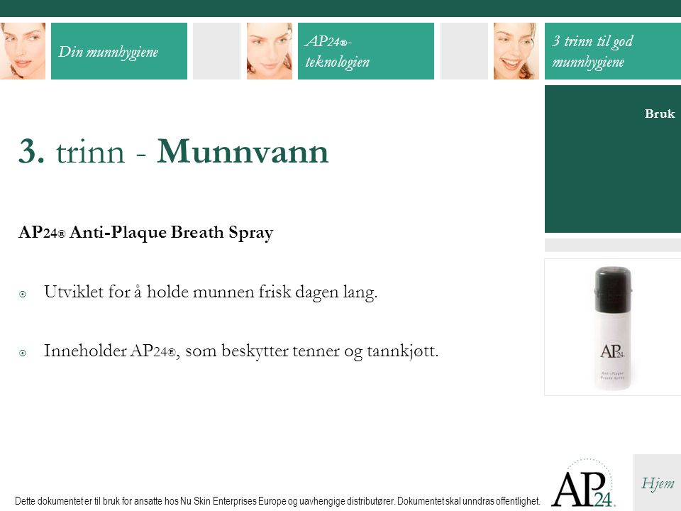 3. trinn - Munnvann AP24® Anti-Plaque Breath Spray
