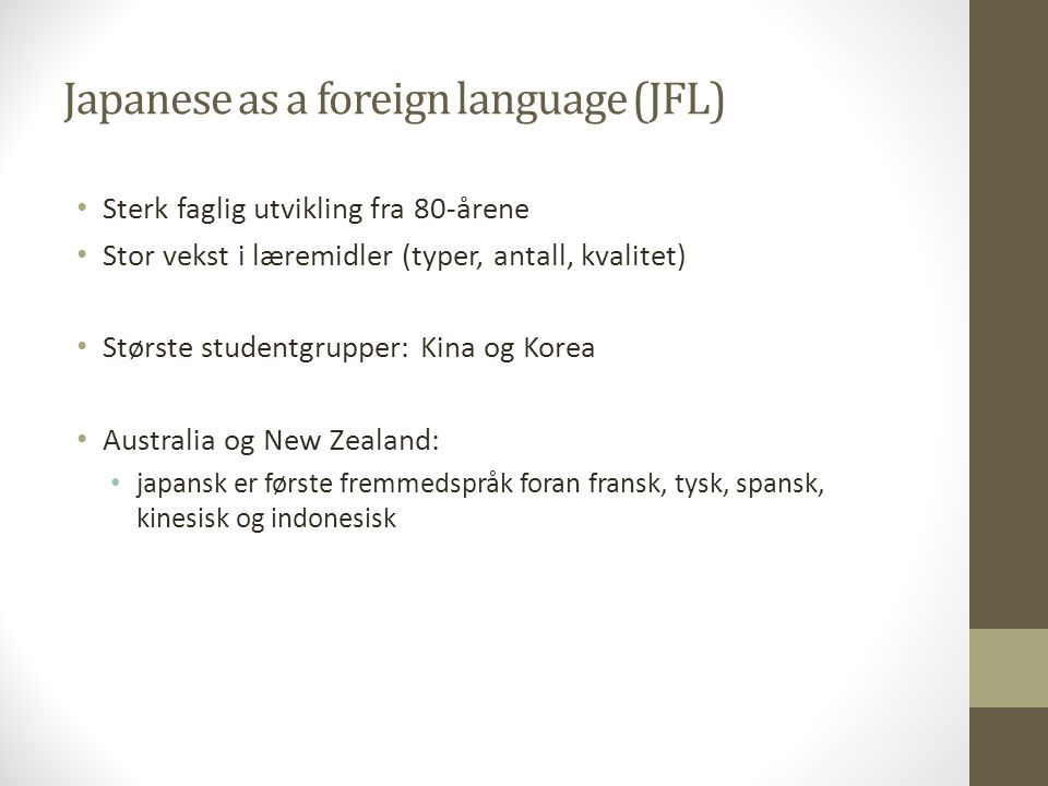 Japanese as a foreign language (JFL)