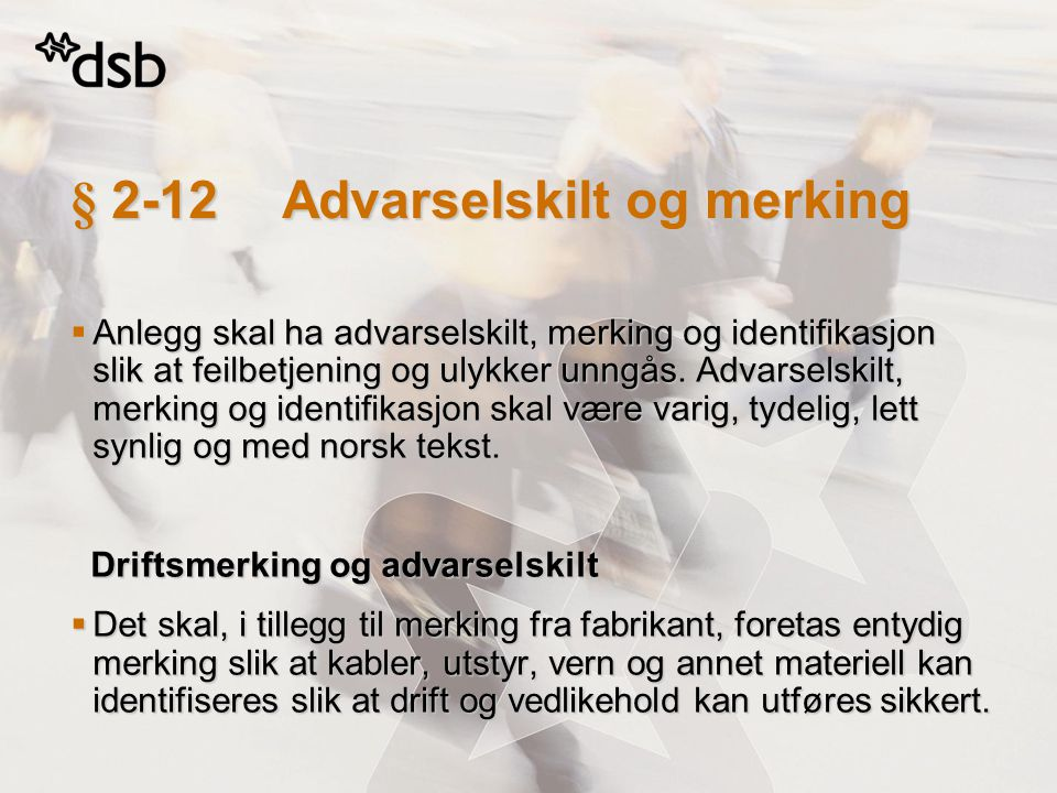 § 2-12 Advarselskilt og merking