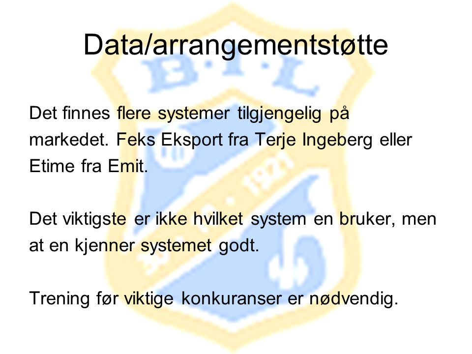 Data/arrangementstøtte
