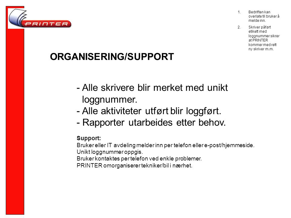 ORGANISERING/SUPPORT