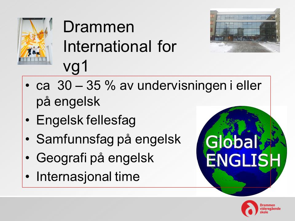 Drammen International for vg1