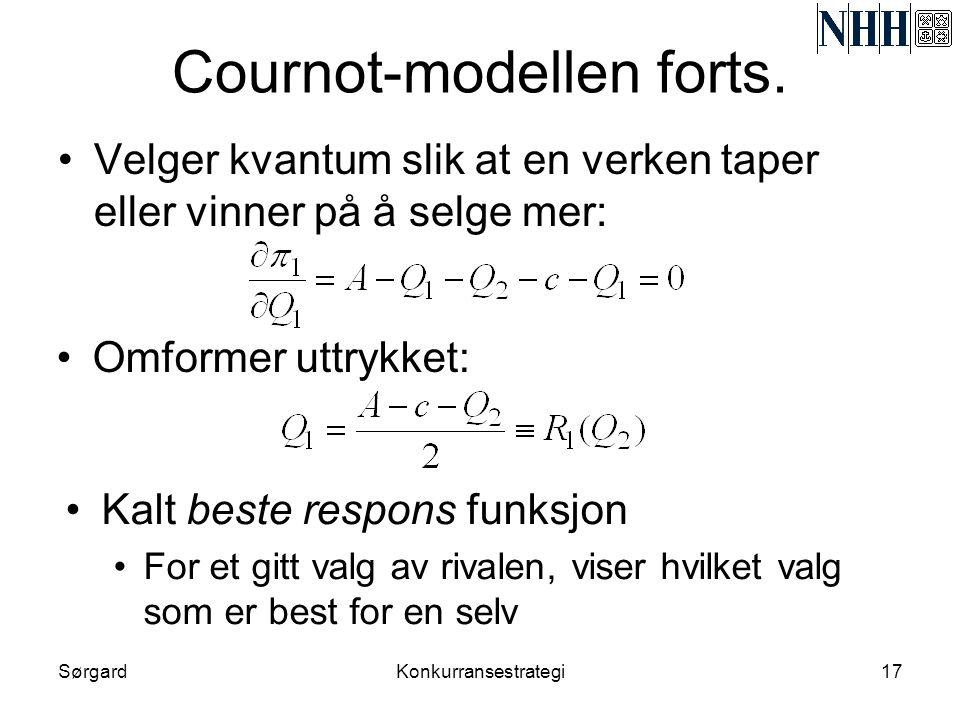 Cournot-modellen forts.