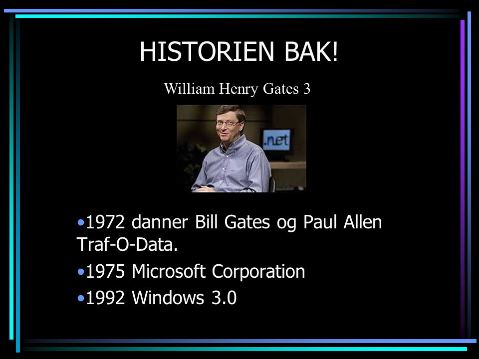 HISTORIEN BAK! 1972 danner Bill Gates og Paul Allen Traf-O-Data.