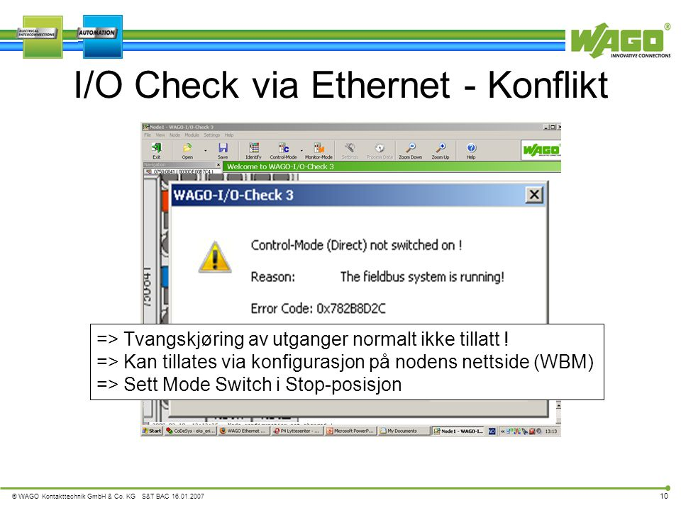 I/O Check via Ethernet - Konflikt