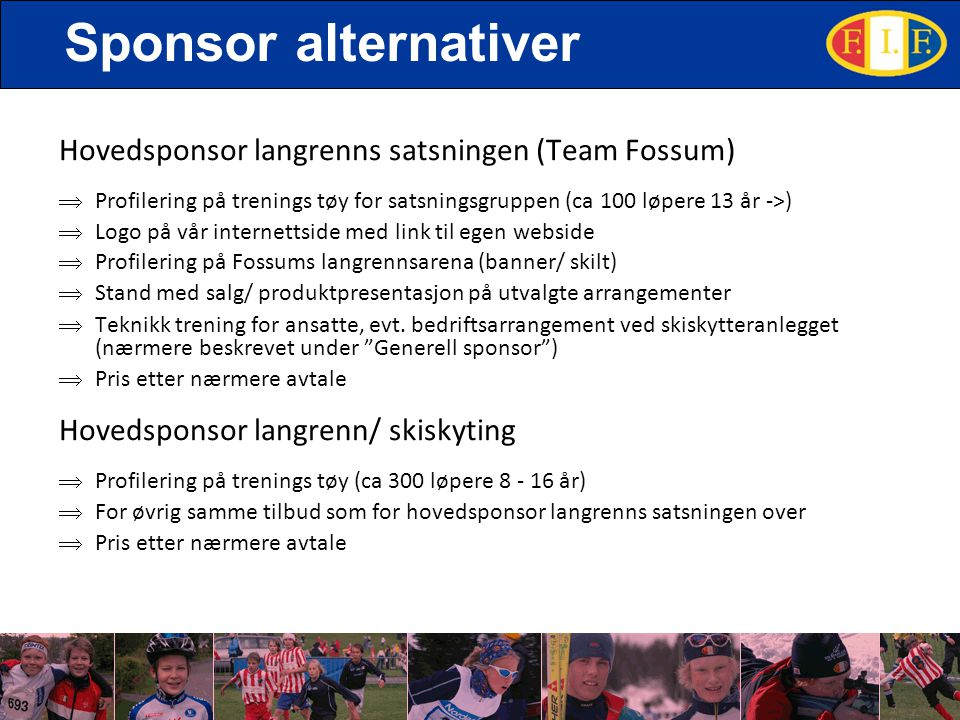 Sponsor alternativer Hovedsponsor langrenns satsningen (Team Fossum)