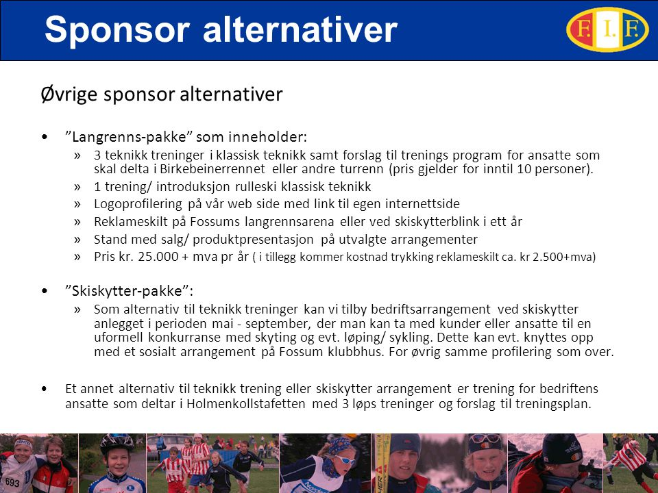 Sponsor alternativer Øvrige sponsor alternativer