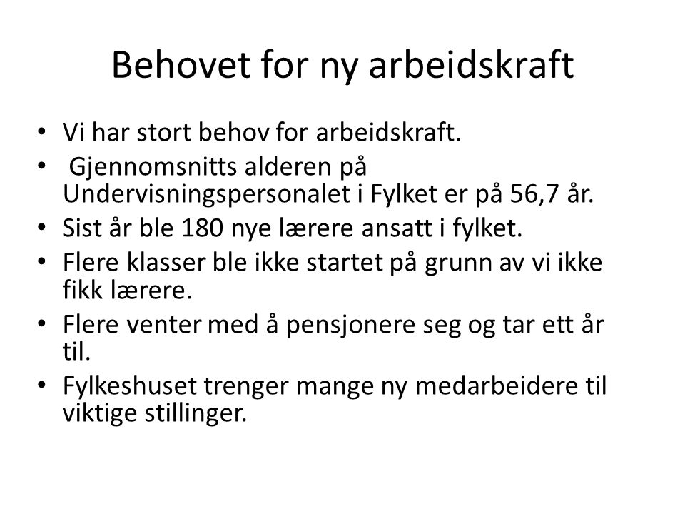 Behovet for ny arbeidskraft