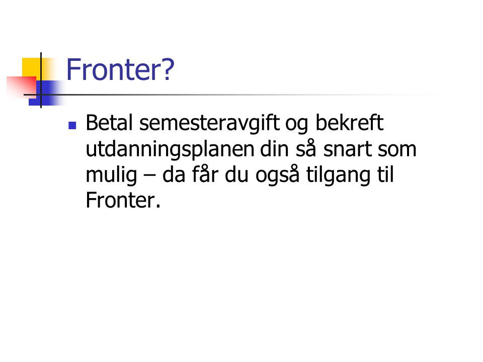 Fronter.