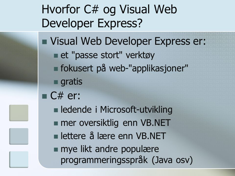 Hvorfor C# og Visual Web Developer Express