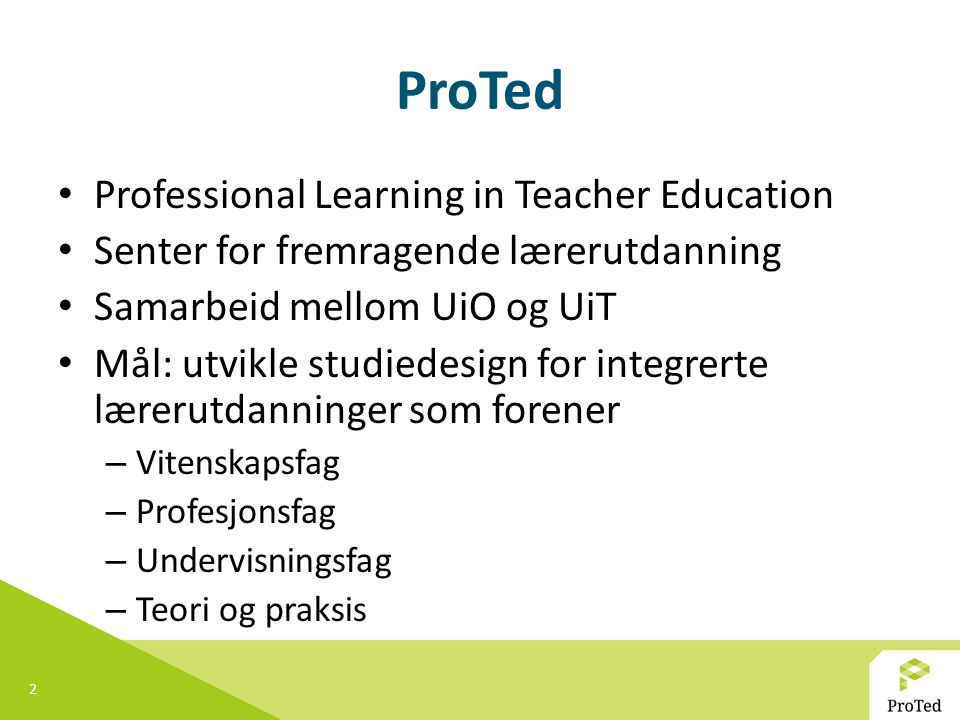 ProTed Professional Learning in Teacher Education