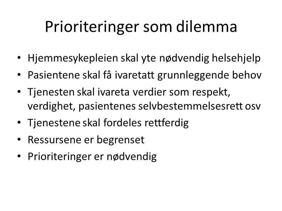Prioriteringer som dilemma