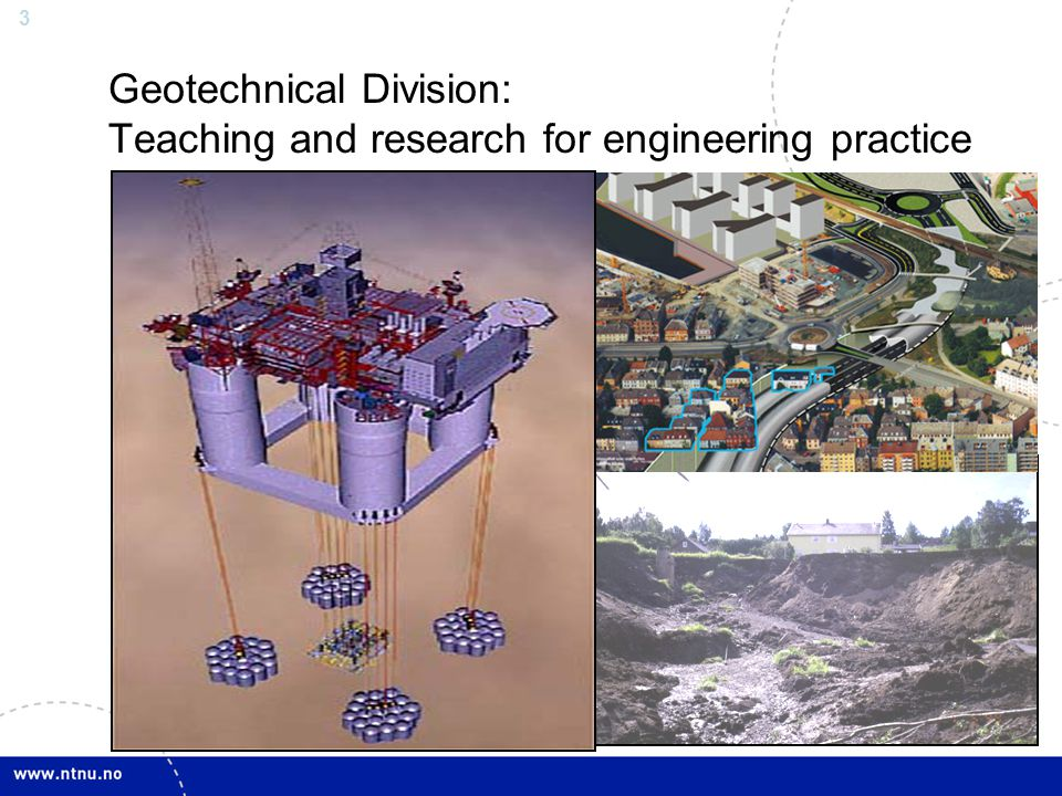 Geotechnical Division: Teaching and research for engineering practice