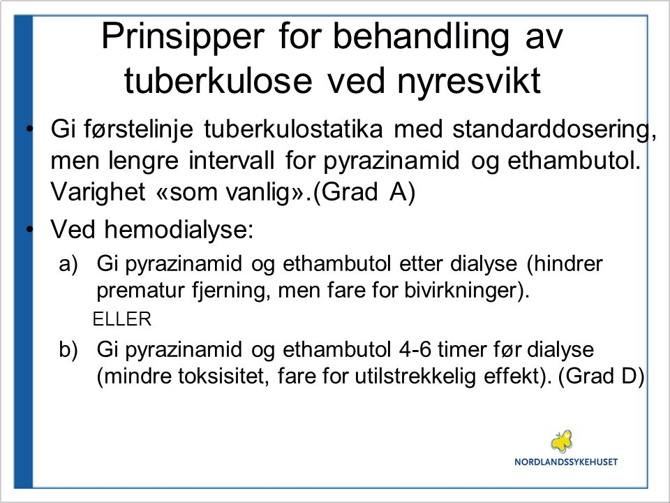 Prinsipper for behandling av tuberkulose ved nyresvikt