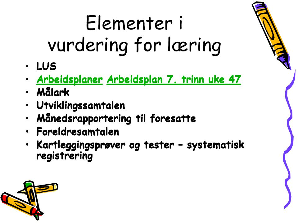 Elementer i vurdering for læring