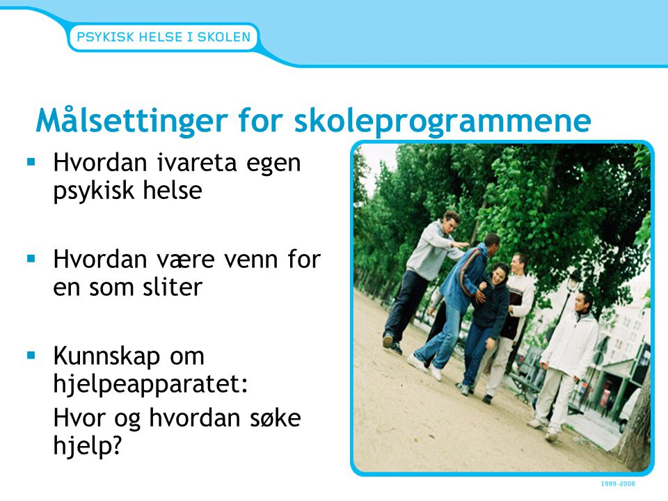 Målsettinger for skoleprogrammene