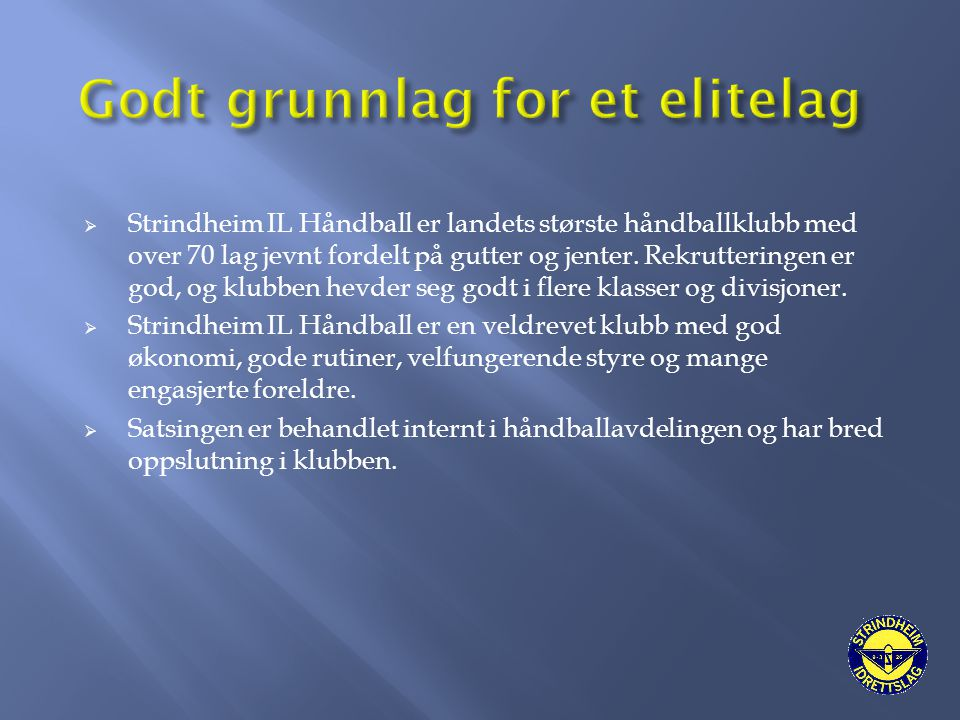 Godt grunnlag for et elitelag