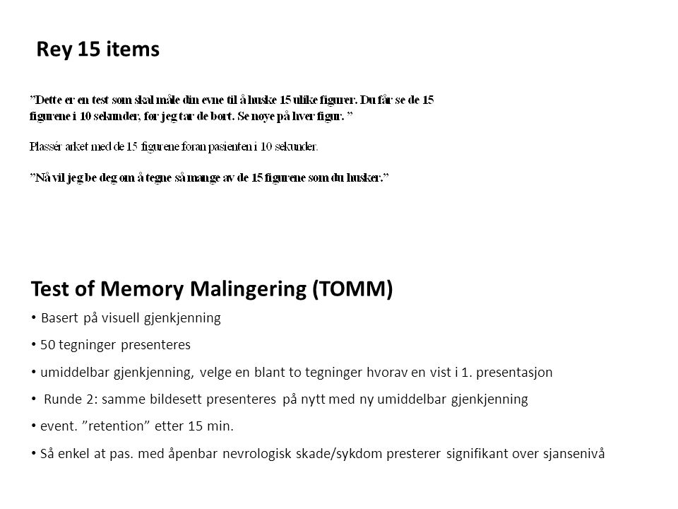 Test of Memory Malingering (TOMM)